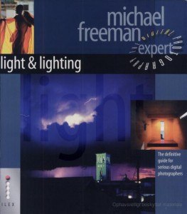 Light & Lighting by Michael Freeman